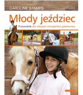 Mlody jeździec. Przewodnik dla młodych entuzjastów jeździectwa.